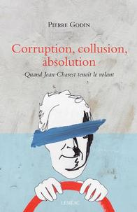 Corruption, collusion, absolution