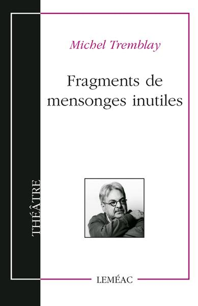Fragments de mensonges inutiles