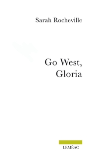 Go West, Gloria