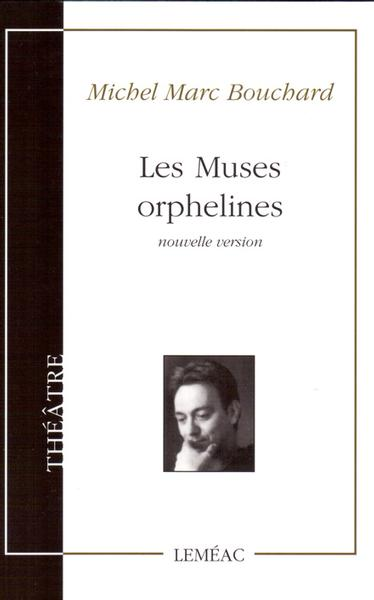 Les muses orphelines (NP)