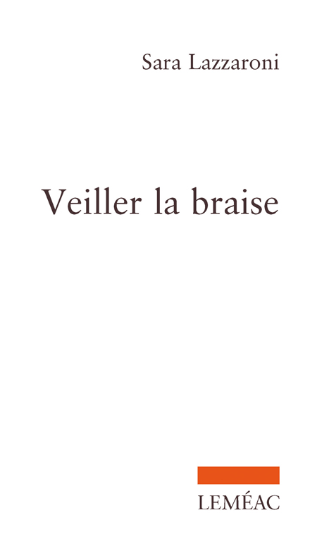 Parution : Veiller la braise